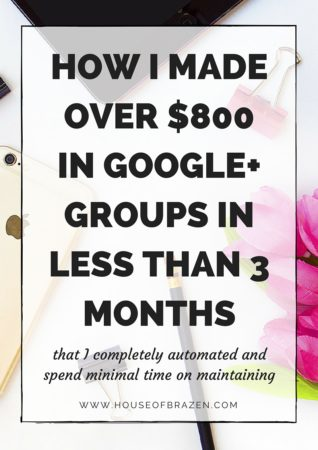 How I Made Over $800 in Google+ Groups in Less Than 3 months