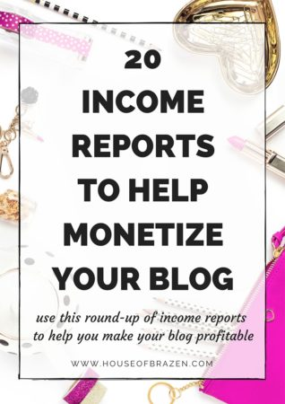 20 Income Reports To Help You Monetize Your Blog